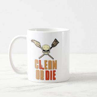 Limpie o muera taza de café