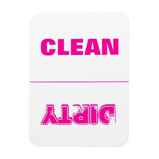 Limpie sucio (el rosa) imán foto rectangular