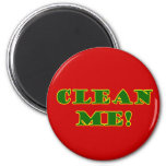 ¡Limpíeme! Imán
