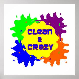 Limpio y loco posters