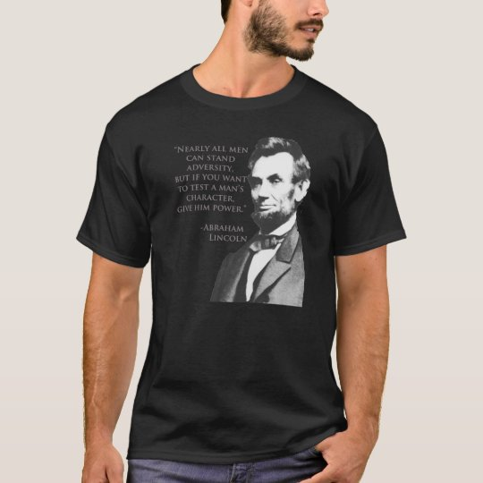 Lincoln Adversity Quote T-Shirt