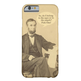 Lincoln Ages or Angels Historic Quote Barely There iPhone 6 Case