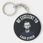 Lincoln - Be Excellent Keychains