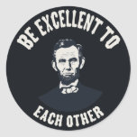 Lincoln - Be Excellent Stickers