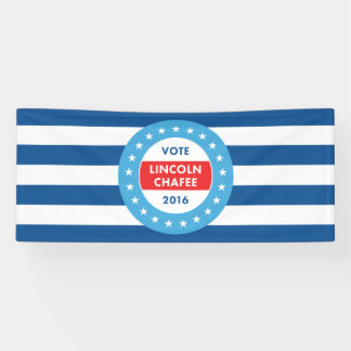 Lincoln Chafee 2016 Banner