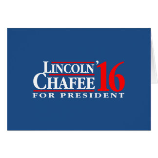 Lincoln Chafee For President Card