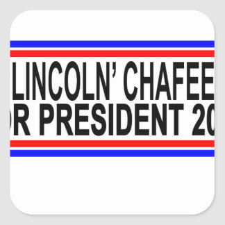 Lincoln Chafee For President Shirts ;.png Square Sticker
