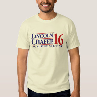 Lincoln Chafee For President Tee Shirt