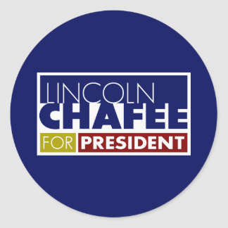 Lincoln Chafee for President V1 Classic Round Sticker