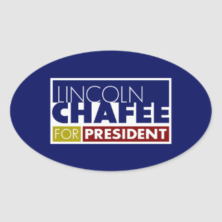 Lincoln Chafee for President V1 Oval Sticker