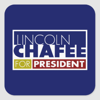 Lincoln Chafee for President V1 Square Sticker