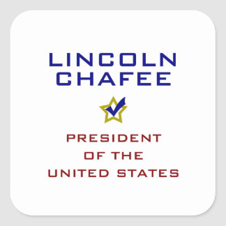 Lincoln Chafee for President V2 USA Square Sticker
