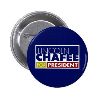 Lincoln Chafee para presidente V1 Chapa Redonda 5 Cm