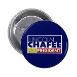 Lincoln Chafee para presidente V1 Pin Redondo 5 Cm