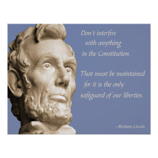 Lincoln Constitution Quote Print