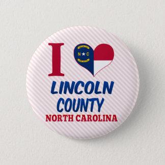 Lincoln County, North Carolina Pinback Button
