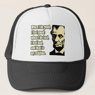 Lincoln Good Bad Religion Quote Trucker Hat