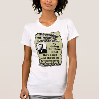 Lincoln: Help Yourself! T-Shirt