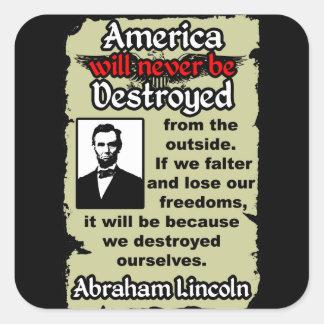Lincoln: If We Falter... Square Sticker