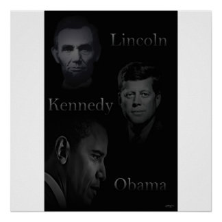 Lincoln, Kennedy, Obama Posters