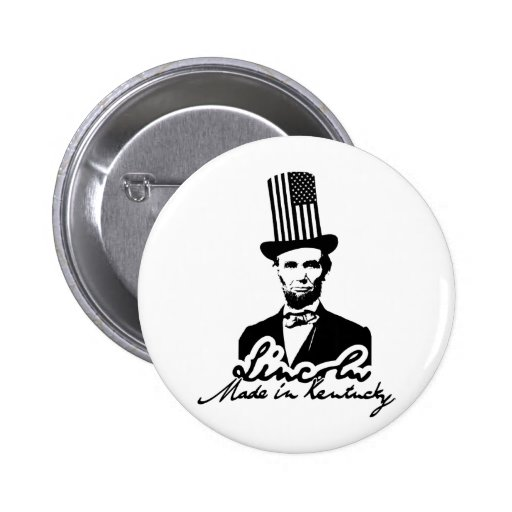 Lincoln. Made in Kentucky Edition 2 Inch Round Button