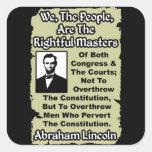 Lincoln: ¡Nosotros la gente! Calcomanía Cuadrada Personalizada