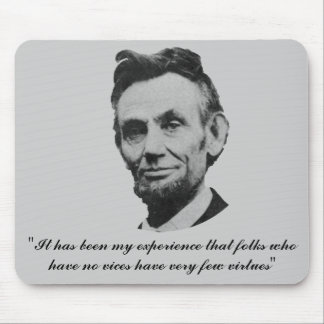 Lincoln on Vices and Virtues Mouse Pad