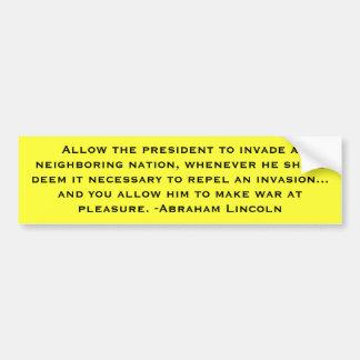 Lincoln: Preemptive War Car Bumper Sticker