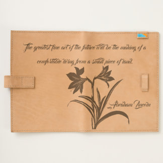Lincoln Quote Iris Flowers Art Leather Journal