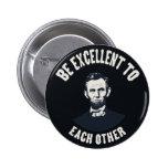 Lincoln - sea excelente pin redondo de 2 pulgadas