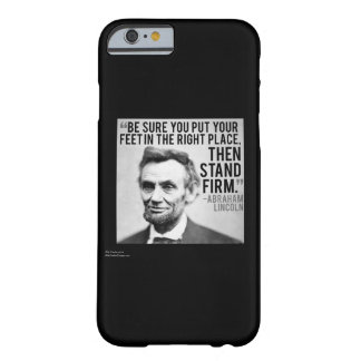Lincoln & Stand Firm Quote iPhone 6 Case