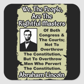 Lincoln: We The People! Square Sticker