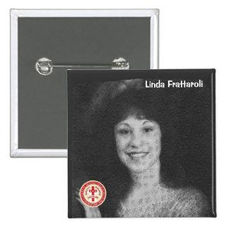 Linda Frattaroli Pin