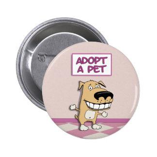 Lindo adopte a un mascota pin redondo de 2 pulgadas