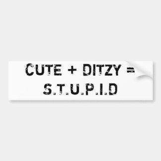 LINDO + DITZY = S.T.U.P.I.D PEGATINA DE PARACHOQUE