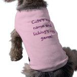 Lindo mi nombre y lamedura de mi camisa del perro camiseta de perro