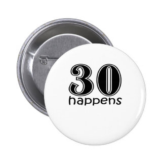 "Lindos, ""30 sucede "" pin redondo de 2 pulgadas"