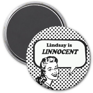 Lindsay is Linnocent 3 Inch Round Magnet
