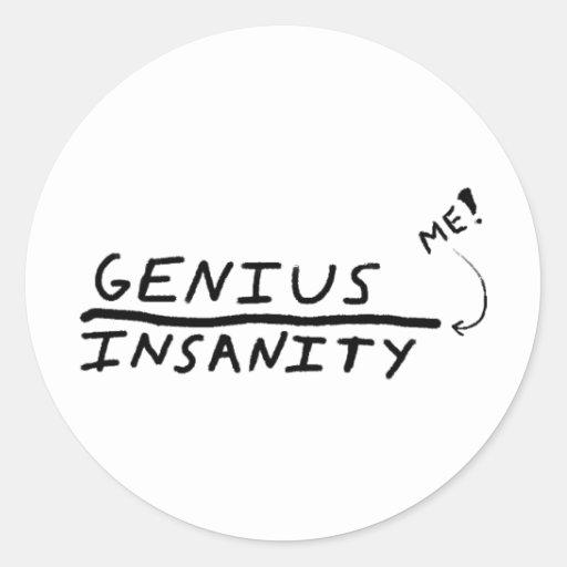 Line between Genius and Insanity Classic Round Sticker