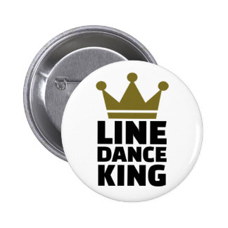Line dance king pinback button