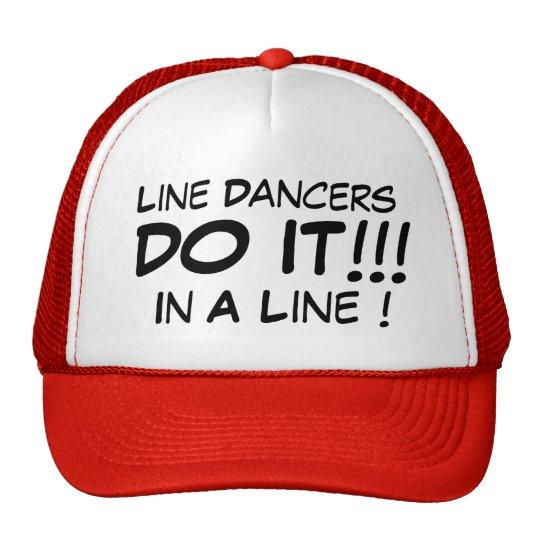 Line Dancers Do It In A Line! Trucker Hat