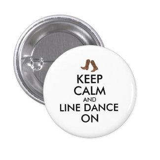 Line Dancing Gift Keep Calm Dancer Cowboy Boots 1 Inch Round Button