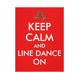 Line Dancing Gift Keep Calm Dancer Cowboy Boots Canvas Print