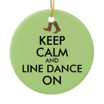 Line Dancing Gift Keep Calm Dancer Cowboy Boots Ceramic Ornament