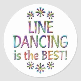 Line Dancing is the Best Classic Round Sticker