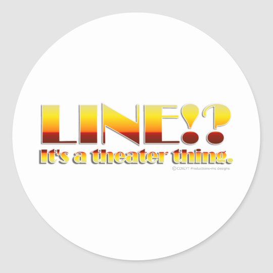 Line!? (Text Only) Classic Round Sticker