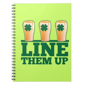 Line them UP green pints Irish Beer Spiral Note Books