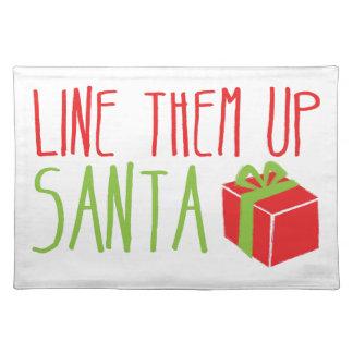 Line them up SANTA funny Christmas design Place Mats
