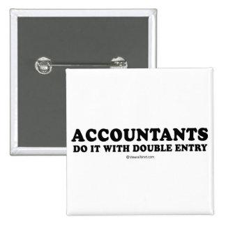 Línea camisetas de la recogida - los contables la  pin cuadrada 5 cm
