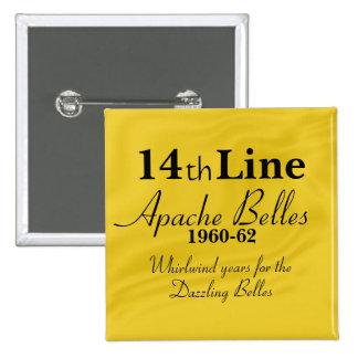 Línea de las bellezas de Apache 14ta Pin Cuadrada 5 Cm